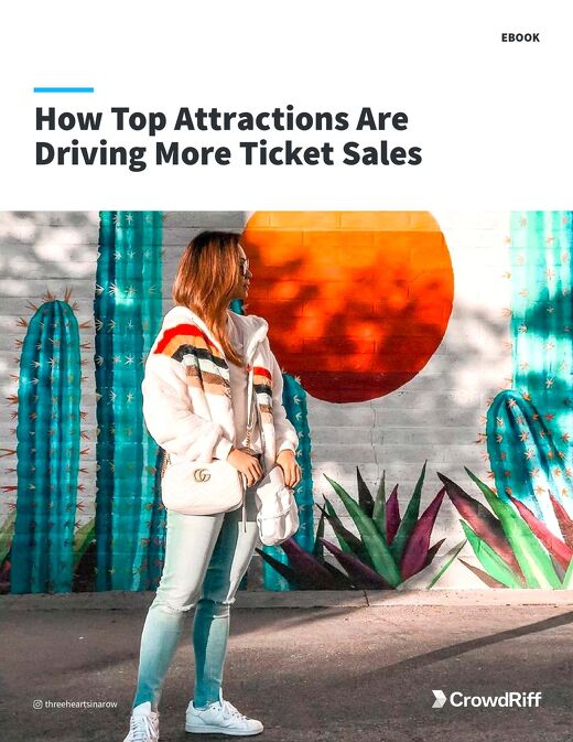 How Top Attractions Are Driving More Ticket Sales