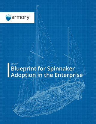 eBook: Blueprint for Spinnaker Adoption in the Enterprise
