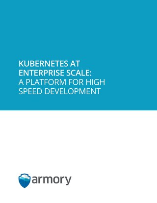Kubernetes at Enterprise Scale with Spinnaker