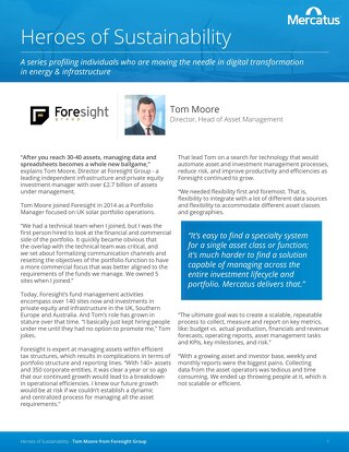 Customer Profile | Tom Moore from Foresight Group