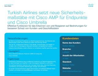 Turkish Airlines setzt neue Sicherheitsmaßstäbe mit Cisco AMP für Endpunkte und Cisco Umbrella