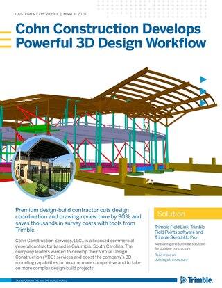 Cohn Construction Develops Powerful 3D Design Workflows