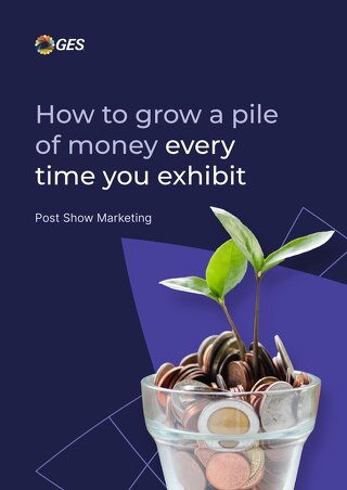 Post-show Marketing: How to Grow a Pile of Money Every Time You Exhibit