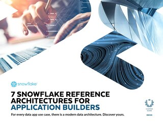 7 Snowflake Reference Architectures for Application Builders