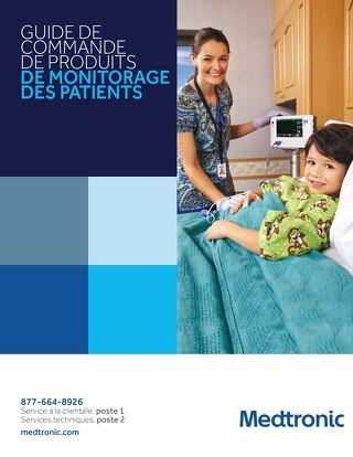 GUIDE DE COMMANDE DE PRODUITS DE MONITORAGE DES PATIENTS