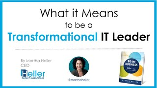What it Means to Be a Transformational IT Leader Slide Deck