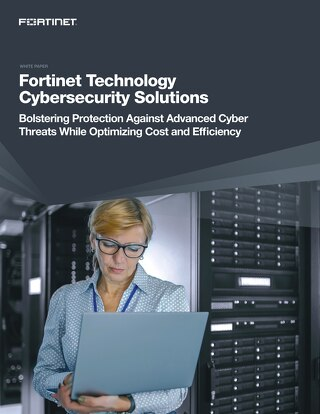 Fortinet Technology Cybersecurity Solutions