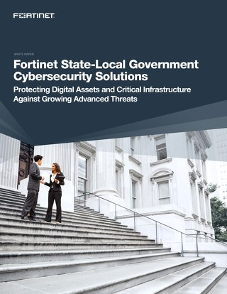 Fortinet State-Local Government Cybersecurity Solutions
