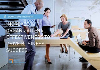 Increase Organizational Effectiveness to Drive Business Success
