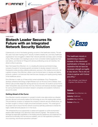Biotech Leader Secures Its Future with an Integrated Network Security Solution