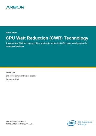 CPU Watt Reduction (CWR) Technology