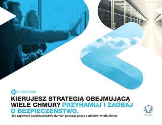 Kierujesz Strategią Obejmującą Wiele Chmur? Przyhamuj I Zadbaj O Bezpieczeństwo.