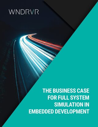 The Business Case for Full System Simulation in Embedded Development