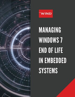 Managing Windows 7 End of Life in Embedded Systems