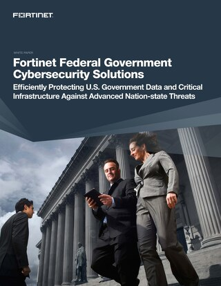 Fortinet Federal Government Cybersecurity Solutions