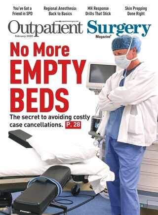 No More Empty Beds - Outpatient Surgery Magazine - February 2020