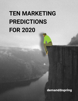 Ten Marketing Predictions for 2020