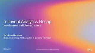 reInvent_reCap 2019 - Analytics - Accelerated Data Labs