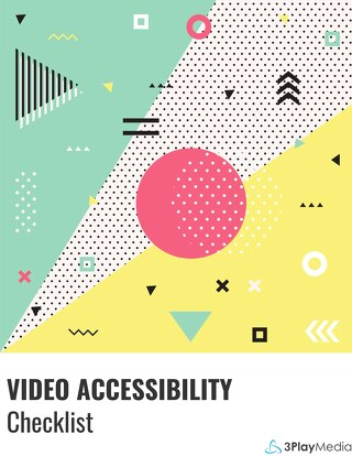 Video Accessibility Checklist