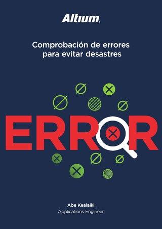 Comprobación de errores para evitar desastres