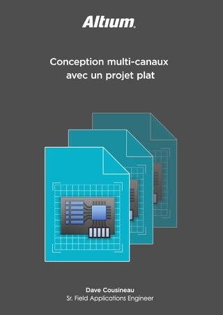 Conception multi-canaux avec un projet plat
