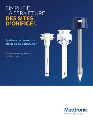 Système de fermeture du fascia du VersaOne - Guide de renseignements sur le produit