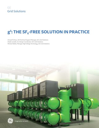 White Paper: g³: The SF₆-Free Solution in Practice