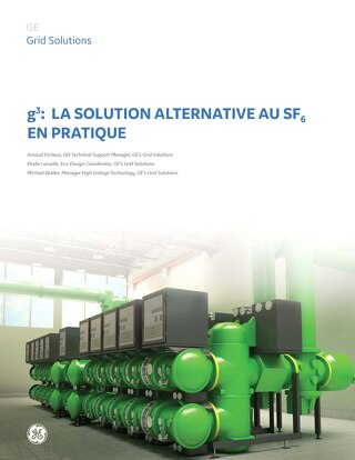 White Paper: g³: la solution alternative au SF₆ en pratique (French)