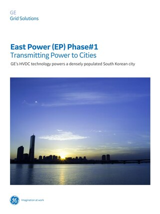 Case Study: East Power Phase #1 - Transmitting Power to Cities