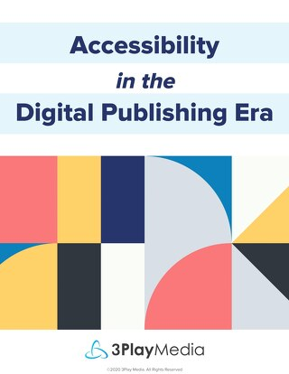 Accessibility in the Digital Publishing Era