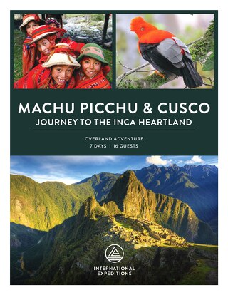 2020-2021 Machu Picchu & Cusco