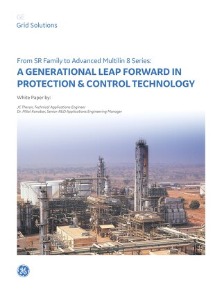White Paper: From SR Family to Advanced Multilin 8 Series