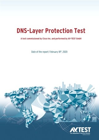 AV-TEST: DNS-Layer Security Protection and Secure Web Gateway Security Efficacy Test