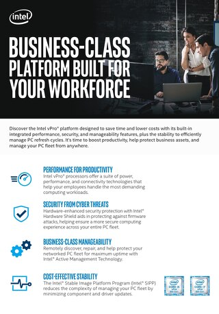 Intel vPro® Business-Class Platform Built for Your Workforce