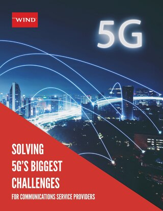 Solving 5G's Biggest Challenges for Communications Service Providers
