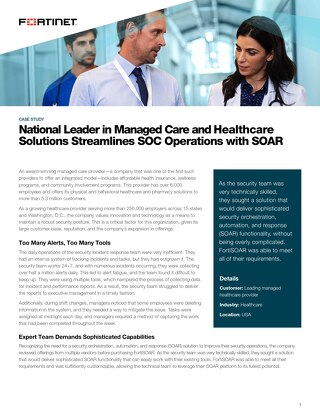 National Leader in Managed Care and Healthcare Solutions Streamlines SOC Operations with SOAR