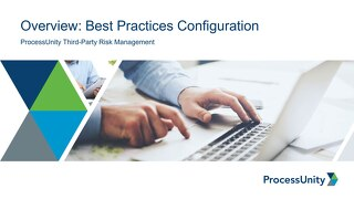 ProcessUnity Vendor Risk Management Best Practices Configuration Overview