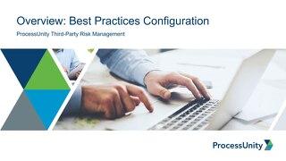 ProcessUnity Vendor Risk Management Best Practices Configuration Overview