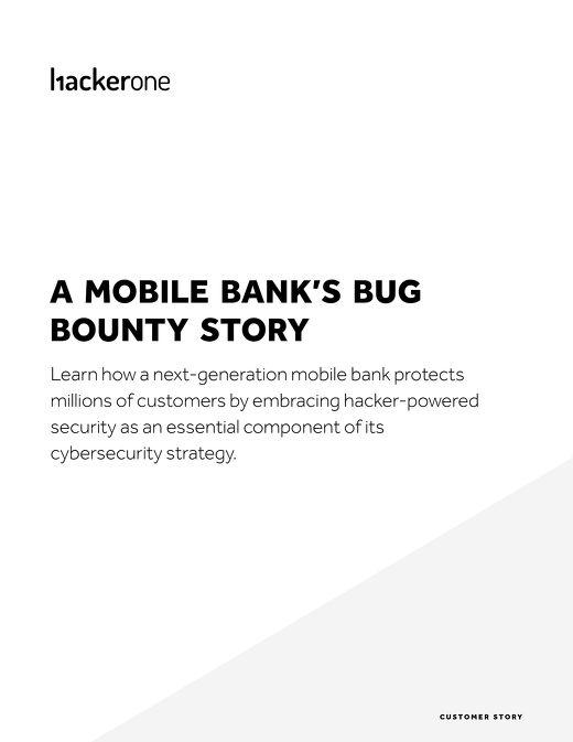 A Mobile Bank's Bug Bounty Story