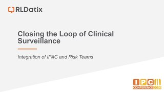RLDatix_Closing the Loop of Clinical Surveillance_2020