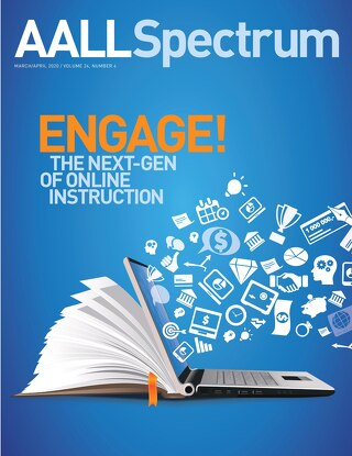AALL Spectrum / March/April 2020 / Volume 24, Number 4