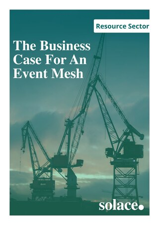Energy Sector: The Business Case For An Event Mesh