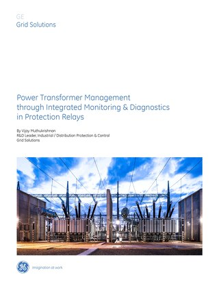 White Paper: Transformer Management through Integrated Monitoring & Diagnostics