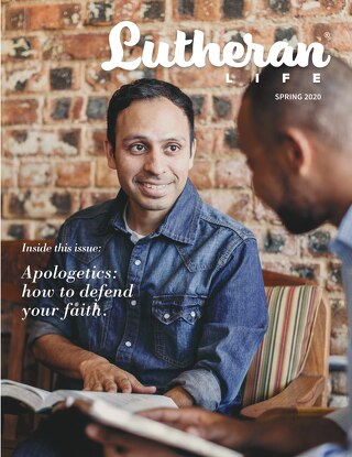 Apologetics | Lutheran Life Magazine
