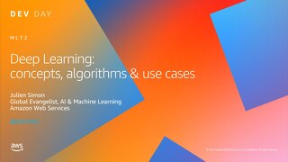 Deep Learning: Concepts, Algorithms & Use Cases - slides