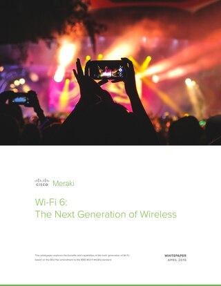 Wi-Fi 6: The Next Generation of Wireless