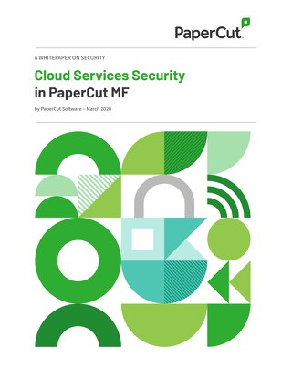 PaperCut Cloud Services Security Whitepaper
