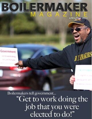 BOILERMAKER MAGAZINE | April/May 2013