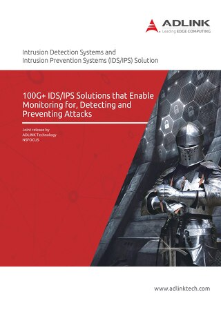 100G+ IDS/IPS Solutions that Enable Monitoring for, Detecting, and Preventing Attacks