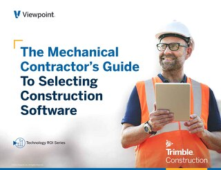 The Mechanical Contractor's Guide to Selecting Construction Software: 2020